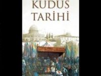 Kudüs Tarihi / Dr. Musa İsmail Basit – Dr. Hamza Zib Mustafa*