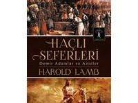 Haçlı Seferleri / Harold Lamb