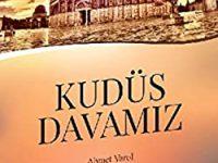 Kudüs Davamız / Ahmet Varol