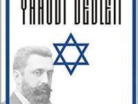 Theodore Herzl  / Yahudi Devleti