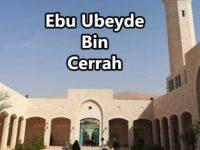 Ebu Ubeyde Bin Cerrah (r.a)